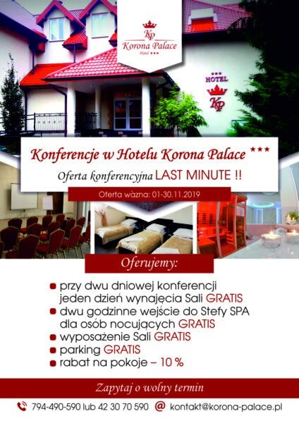 Konferencje w Hotelu  Korona Palace *** LAST MINUTE !!